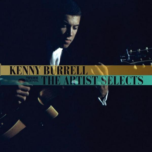 KENNY BURRELL - The Artist Selects cover