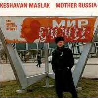 KENNY MILLIONS (KESHAVAN MASLAK) - Keshavan Maslak – Mother Russia cover