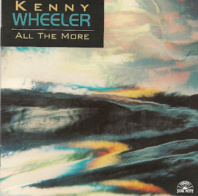 KENNY WHEELER - All the More cover