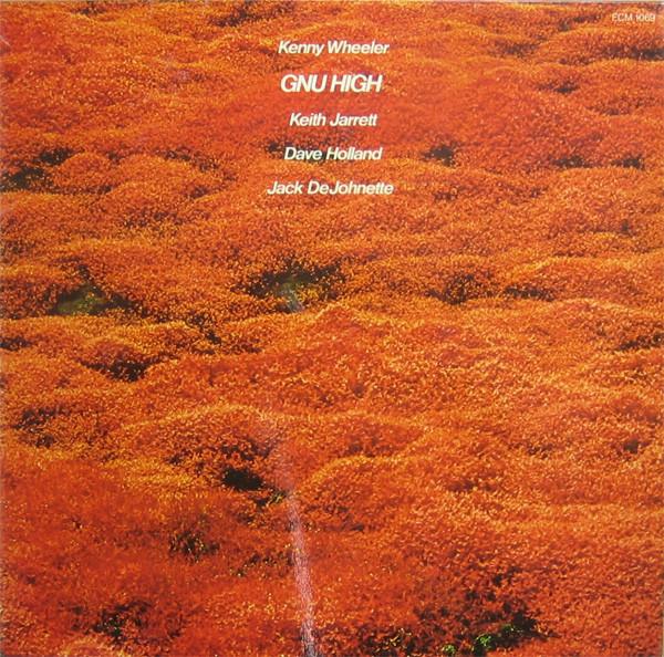KENNY WHEELER - Gnu High cover