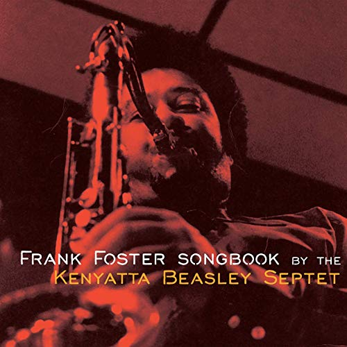 KENYATTA BEASLEY - The Frank Foster Songbook by the Kenyatta Beasley Septet cover