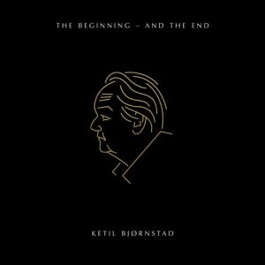 KETIL BJØRNSTAD - The Beginning - and the End cover