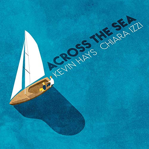 KEVIN HAYS - Across the Sea cover