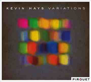KEVIN HAYS - Variations cover