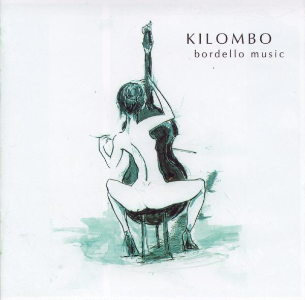 KILOMBO - Bordello Music cover