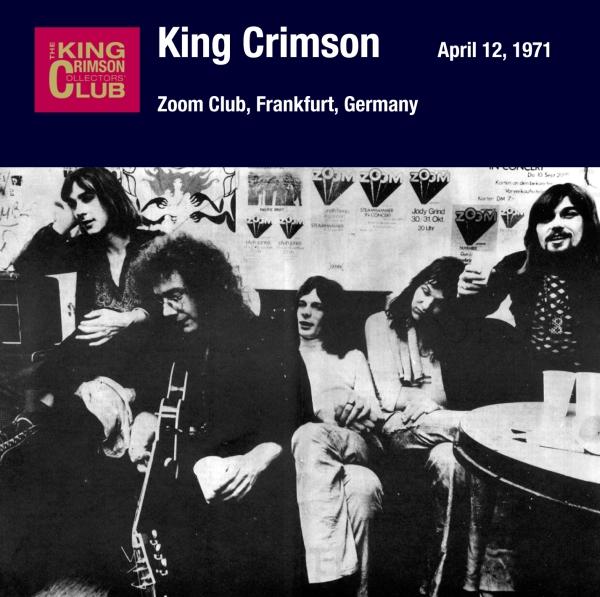 KING CRIMSON - April 12, 1971 - Zoom Club, Frankfurt, Germany cover