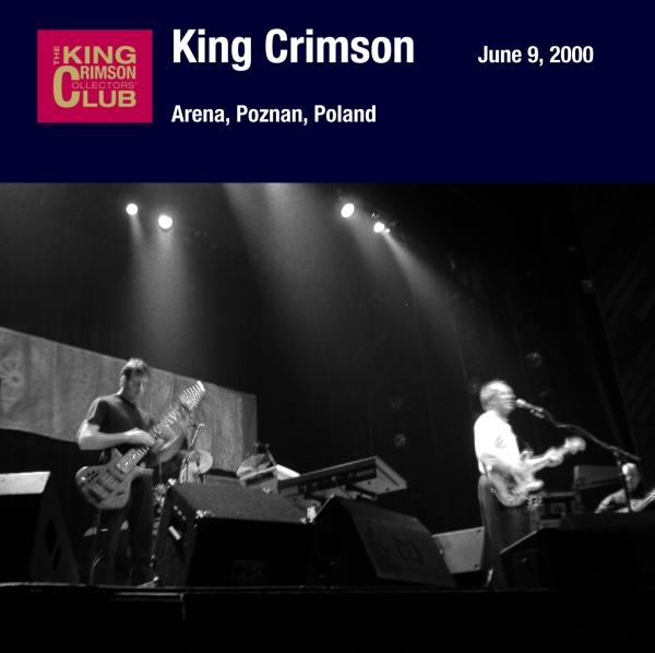 KING CRIMSON - June 9, 2000 - Arena, Poznan, Poland cover