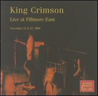 KING CRIMSON - Live At Fillmore East, November 21 & 22, 1969 (KCCC 25) cover