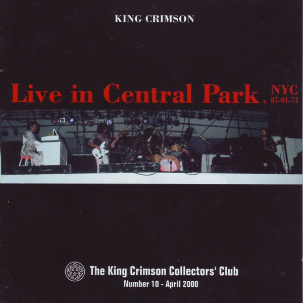 KING CRIMSON - Live In Central Park, NYC, 07-01-74 (KCCC 10) cover