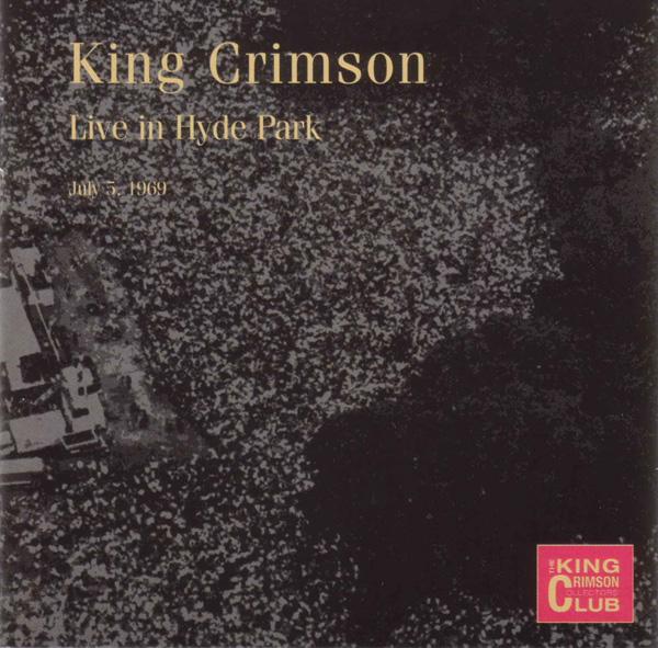 KING CRIMSON - Live In Hyde Park, July 5, 1969 (KCCC 12) cover