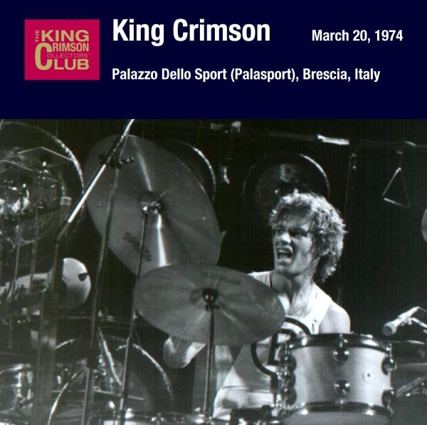 KING CRIMSON - March 20, 1974 - Palazzo Dello Sport (Palasport), Brescia, Italy cover