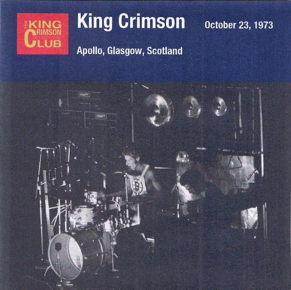 KING CRIMSON - October 23, 1973 - Apollo, Glasgow, Scotland cover