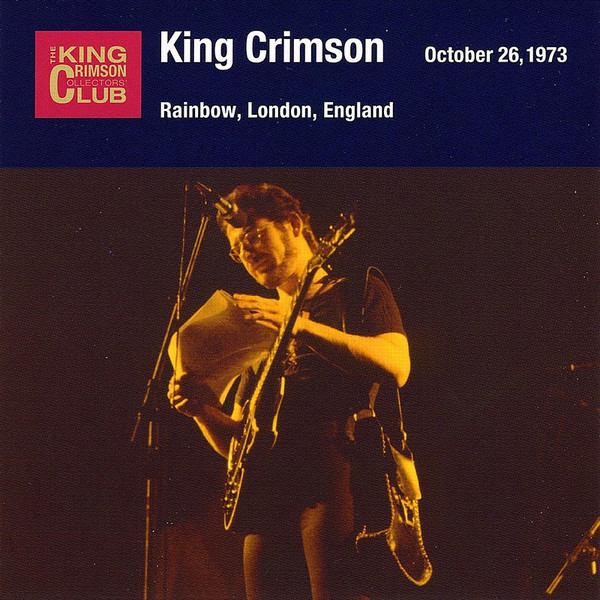 KING CRIMSON - October 26, 1973 - Rainbow, London, England cover