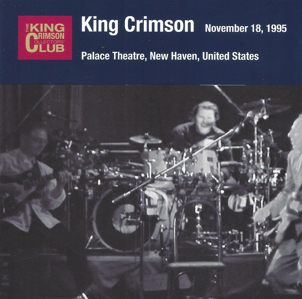 KING CRIMSON - Palace Theatre, New Haven CT, November 18, 1995 cover