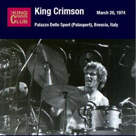 KING CRIMSON - Palazzo Dello Sport (Palasport), Brescia, Italy, March 20, 1974 cover