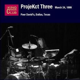 KING CRIMSON - Poor David's, Dallas, Texas (03.24.1999) cover