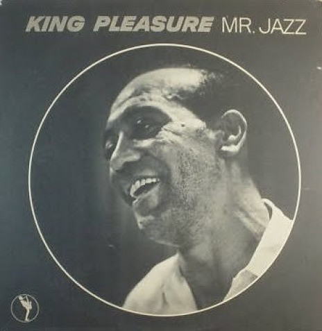 KING PLEASURE - Mr. Jazz cover