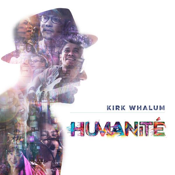KIRK WHALUM - Humanité cover