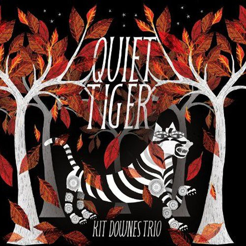 KIT DOWNES - Quiet Tiger cover