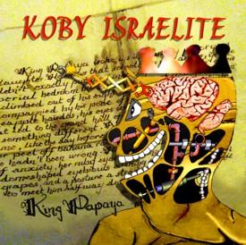 KOBY ISRAELITE - King Papaya cover