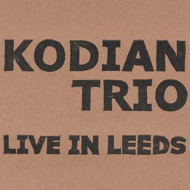 KODIAN TRIO - Live In Leeds cover