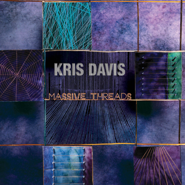 KRIS DAVIS - Massive Threads cover