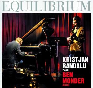 KRISTJAN RANDALU - Kristjan Randalu, Ben Monder : Equilibrium cover