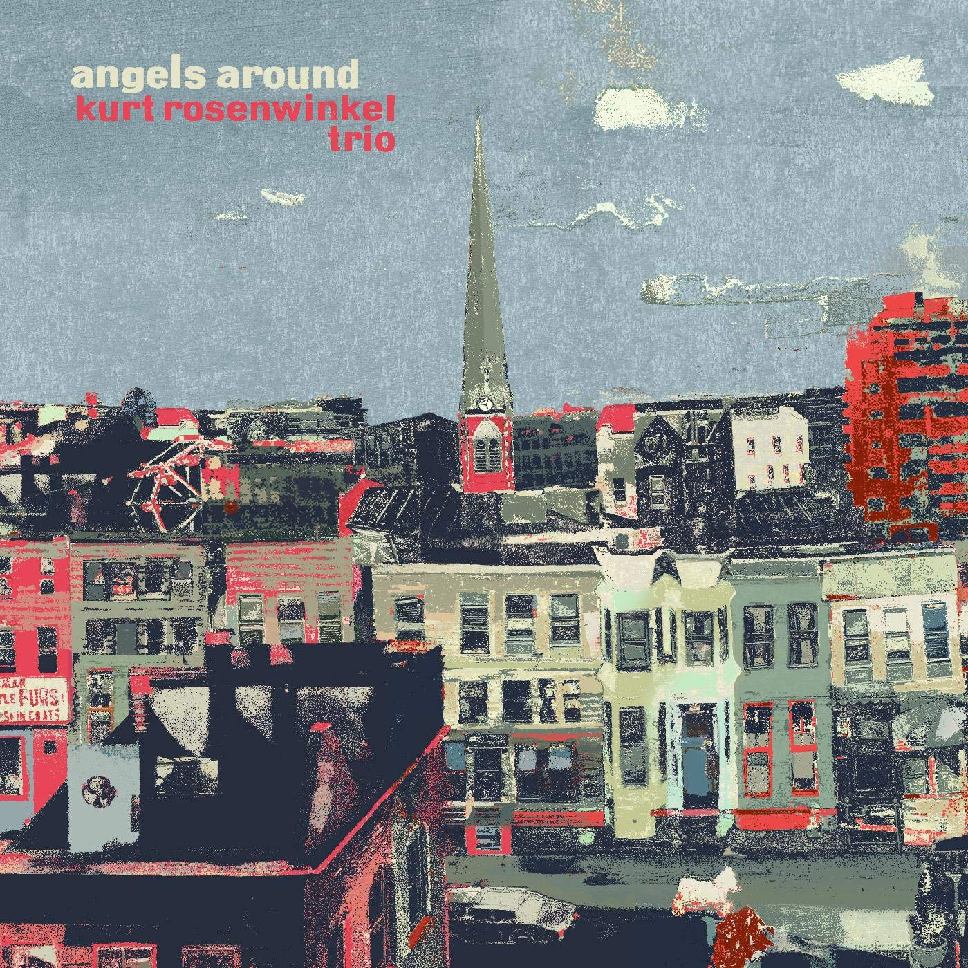 KURT ROSENWINKEL - Kurt Rosenwinkel Trio : Angels Around cover