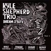 KYLE SHEPHERD - Dream State cover