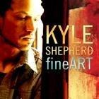 KYLE SHEPHERD - Fine Art cover