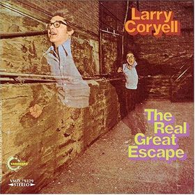 LARRY CORYELL - The Real Great Escape cover
