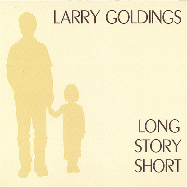 LARRY GOLDINGS - Long Story Short cover