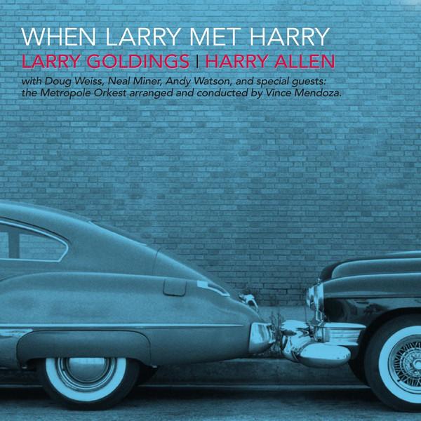 LARRY GOLDINGS - When Larry Met Harry cover