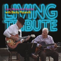 LARRY NEWCOMB - Larry Newcomb Quartet with Bucky Pizzarelli : Living Tribute cover