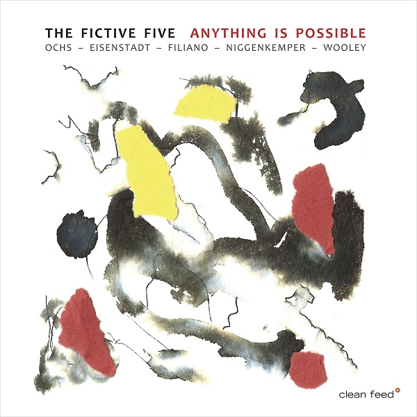 LARRY OCHS - The Fictive Five : Anything Is Possible cover