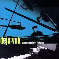 LARRY VUCKOVICH - Deja Vuk cover