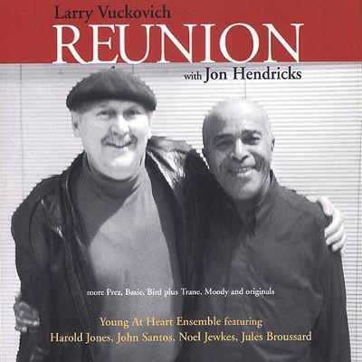 LARRY VUCKOVICH - Reunion With Jon Hendricks cover