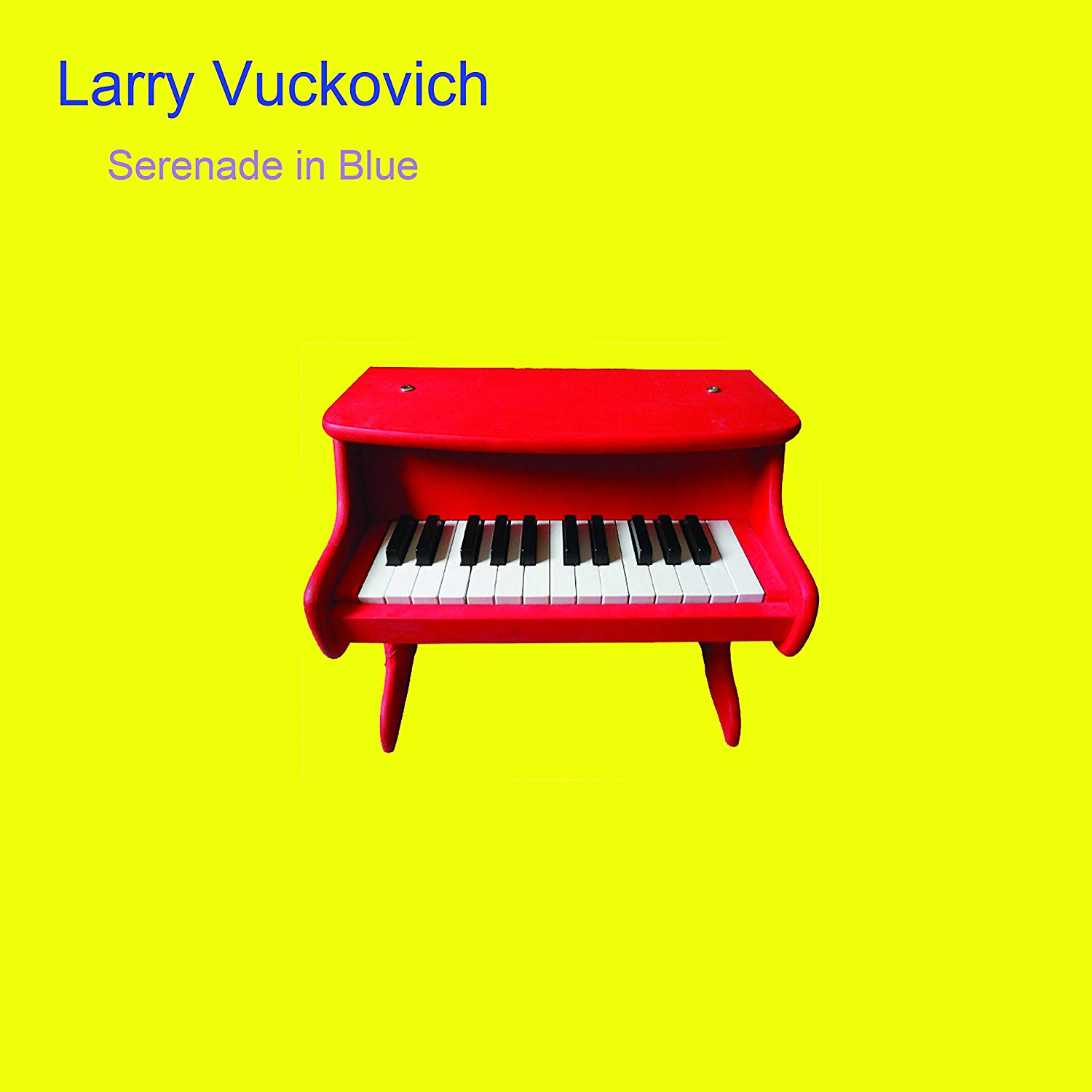 LARRY VUCKOVICH - Serenade In Blue cover