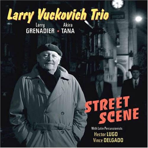 LARRY VUCKOVICH - Street Scene cover