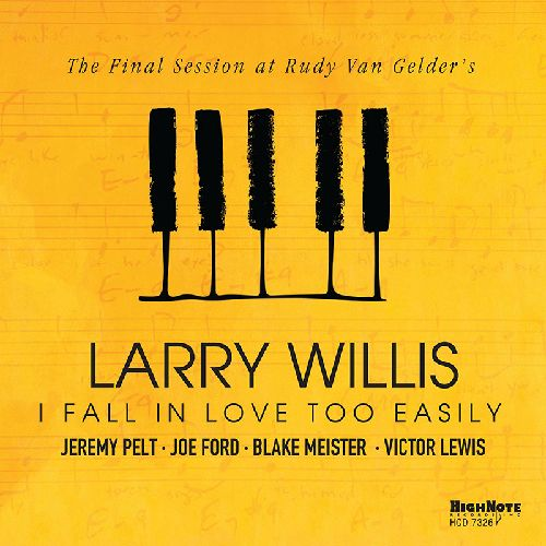 LARRY WILLIS - I Fall In Love Too Easily cover