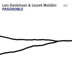 LARS DANIELSSON - Pasodoble (with Leszek Mozdzer) cover