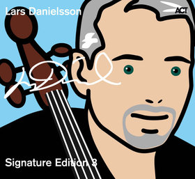LARS DANIELSSON - Signature Edition 3 cover