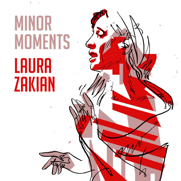 LAURA ZAKIAN - Minor Moments cover