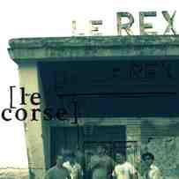 LE REX - Le Corse cover