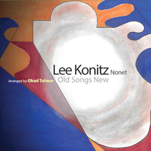 LEE KONITZ - Old Songs New cover