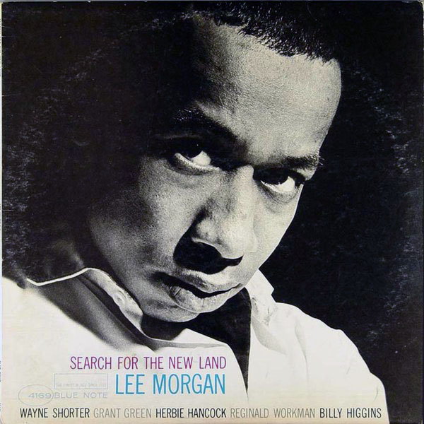 LEE MORGAN - Search for the New Land cover