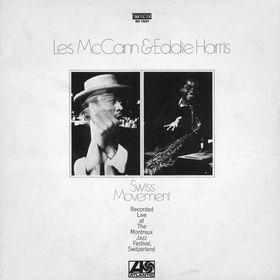 LES MCCANN - Les McCann & Eddie Harris : Swiss Movement cover