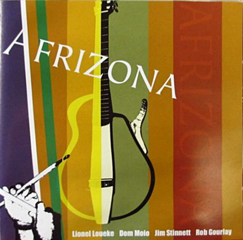 LIONEL LOUEKE - Lionel Loueke, Dom Moio, Jim Stinnett, Rob Gourlay : Afrizona cover