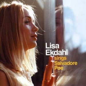 LISA EKDAHL - Sings Salvadore Poe cover