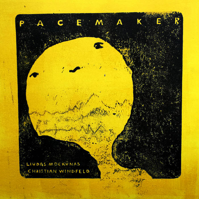 LIUDAS MOCKŪNAS - LIudas Mockūnas / Christian Windfeld : Pacemaker cover